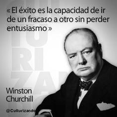 ... Culturizando.com: «El éxito es la capacidad de ir de un fracaso a otro sin perder entusiasmo.» Winston Churchill en 10 grandes frases.