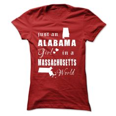 """ALABAMA GIRLS IN ③ MASSACHUSETTS WORLDAre you proud of your homeland and loved it endlessly? Get one today and represent by wearing it proudly!See more at Designer chinhtran by Clicking to """"chinhtran"""" below and type ALABAMA in search boxALABAMA,ALABAMA GIRL GIRL,MASSACHUSETTS ,WORLD, JUST IN, IN A,"""