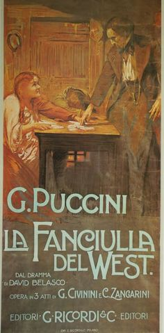 La fanciulla del West, like Madama Butterfly, was based on a play by David Belasco, American playwright, director & producer. Puccini drew from the music used in Belasco's play: polkas, waltzes, ragtime and Latin-American tunes, as the setting must be not merely background but the defining element of the piece's musical nature.