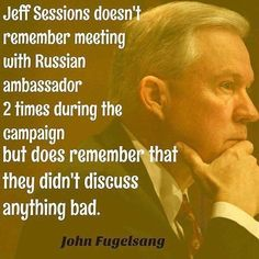 Session: just like Trump: liar, coward, traitor John Fugelsang, Jeff Sessions, Political Views, Stupid People, Republican Party, Wake Up, Shit Happens, Sayings, Reading