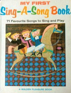 My First Sing-A-Song Book (71 Favourite Songs to Sing and Play) Songs Arranged by Norman Lloyd Illustrated by Mary Blair