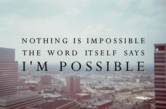 Im Possible | Creative LDS Quotes