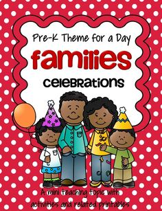 Families and Celebrations theme pack for preschool
