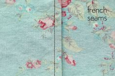 French seams give the wrong side of a garment a clean, finished appearance. This is an especially useful finish for very lightweight or sheer fabrics where a zigzagged or serged seam allowance migh… Sewing Hacks, Sewing Tutorials, Sewing Patterns, Sewing Tips, Sewing Ideas, Basic Sewing, Sewing Lessons, Hand Sewing, Fabric Crafts