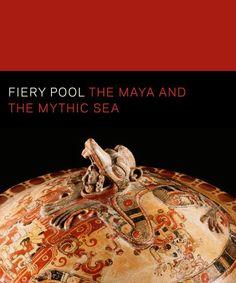 Fiery Pool - Finamore, Daniel; Houston, Stephen - Yale University Press