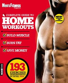 Men's Fitness Complete Guide to Home Workouts  Magazine - Buy, Subscribe, Download and Read Men's Fitness Complete Guide to Home Workouts on your iPad, iPhone, iPod Touch, Android and on the web only through Magzter