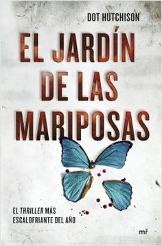 Buy El jardín de las mariposas by Dot Hutchison, Graciela Romero Saldaña and Read this Book on Kobo's Free Apps. Discover Kobo's Vast Collection of Ebooks and Audiobooks Today - Over 4 Million Titles! Love Book, This Book, Book Cover Design, Book Lovers, Audiobooks, Ebooks, Reading, Movies, Free Apps