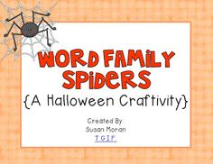 T.G.I.F.: Spider Word Families!  A Craftivity Freebie!! :)