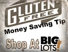 Found some great Gluten Free Deals at a store I would never have expected - Big Lots.  Quite a few Bob Red Mill items and more.