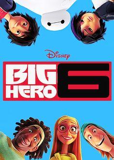 Big Hero 6!