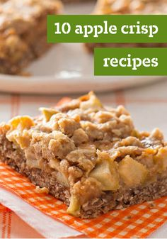 10 Apple Crisp Recipes – With toppings that range from crumbly to downright crunchy, apple crisps are right up there with fall classics. Bonus: You don't have to deal with making a crust! Click here to check out our variety of terrific dessert recipes.