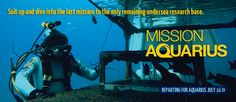 Join the last expedition to the world's only undersea research base.