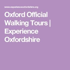 Oxford Official Walking Tours | Experience Oxfordshire
