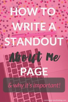 """How to Write a Standout """"About Me"""" Page ("""