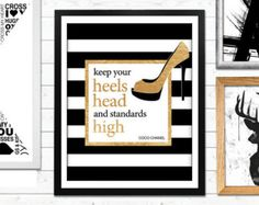 Keep your heels head and standards high, Coco Chanel, Gold Print, typographic print, Inspirational, Home Decor, Fashion Print