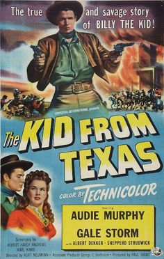 The Kid from Texas is a 1950 Western starring Audie Murphy as Billy the Kid and details his involvement in the Lincoln County War. It was Murphys first Western. Old Movies, Vintage Movies, Vintage Ads, Kingston, Texas Movie, Gale Storm, Robert Hardy, Virginia, Billy The Kids