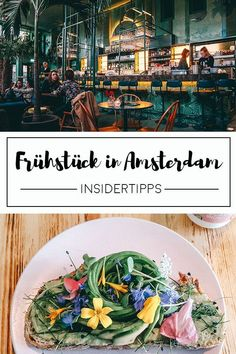 Insider Tips Amsterdam - the most beautiful places to have breakfast: fancy a brunch in Amsterdam? If you are looking for Amsterdam insider tips for a leisurely breakfast, then you have come to the ri Restaurant Amsterdam, Amsterdam Food, Amsterdam City, Amsterdam Travel, Amsterdam Breakfast, Amsterdam Netherlands, Breakfast Hotel, Best Breakfast, Brunch