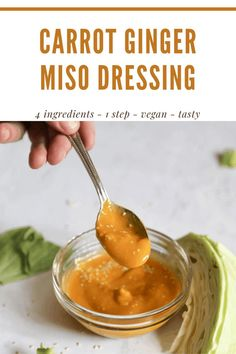 This Carrot Ginger Miso Dressing rich and creamy with out the use of any dairy! With only 5 ingredients, fresh ginger, carrots, miso, sesame oil and rice vinegar, this recipe couldn't be easier to make! Pour it over salads or use it as a dipping sauce for veggies. #asianfood #dressing #vegan #gluten-free #nutfree #healthy #detox #guthealth #dressing #ginger Carrot And Ginger, Fresh Ginger, Vegan Breakfast Recipes, Vegan Recipes, Salad Dressing Recipes, Salad Dressings, Miso Dressing, Homemade Sauce, Healthy Detox