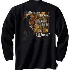 "If a Man is alone in the Woods, and no woman can hear him, is he ""still"" wrong? Well played Deer Gear; well played....."