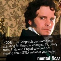 It's no wonder Mrs. Bennet gushed about Elizabeth's engagement: How rich and how great you will be! What pin-money, what jewels, what carriages you will have!
