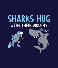 """""""Sharks Hug with Their Mouths"""" adorable kids shirt featuring a friendly shark and a scuba diver.  Cute t-shirt for boys and girls."""