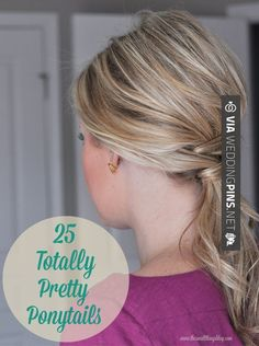 25 Totally Pretty Ponytail Tutorials - I need to try these.The Ponytail is my everyday go to hair style! Ponytail Tutorial, Ponytail Ideas, Fun Ponytails, Ponytail Styles, Coiffure Hair, Pretty Hairstyles, Ponytail Hairstyles, Latest Hairstyles, Messy Hairstyle