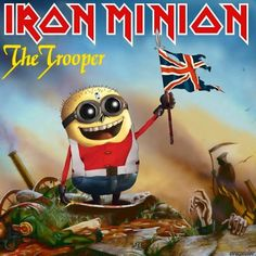 Iron maiden The Trooper version minion XD Heavy Metal Funny, Heavy Metal Bands, Minions, Rock And Roll, Metallica, Iron Maiden The Trooper, Iron Maiden Posters, Tribute, Rock Legends