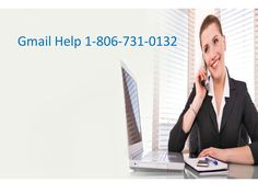 Gmail Help Number (1-806-731-0132) is handled by the well experienced professionals who are having a strong knowledge. They offered an excellent service to the clients with the help of service provider so it becomes most popular among people in all over the world.