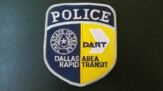 Dallas Area Rapid Transit (DART) Police Patch, Dallas County, Texas (Current Issue)
