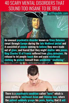40 Scary and WTF Mental Disorders that sound too Insane to be True - Fact Republic