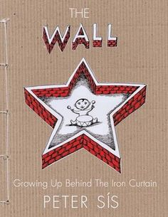 The Wall: Growing Up Behind the Iron Curtain (Caldecott Honor Book) by Peter Sis Reading level: Ages Hardcover: History Books For Kids, Best Children Books, Childrens Books, Teen Books, What Is Life About, All About Time, Berlin Wall, Teaching History, History Activities