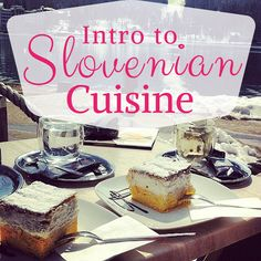 Discovering Slovenian food via a Food Tour of Ljubljana