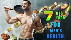 7 Best Foods For Men's Health That Gives Strength #howtohealth