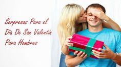 Obsequios y sorpresas para hombres en el día de San Valentín  http://www.infotopo.com/eventos/enamorados/sorpresas-para-el-dia-de-san-valentin-para-hombres