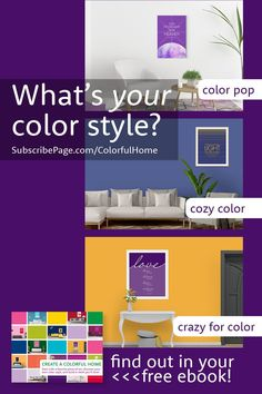Which are you: color pop, cozy color, or crazy for color?  Download the free ebook Create a Colorful Home and discover your own personal color comfort level.   I'll teach you a few color wheel basics and inspire you with the work of 14 female makers, 12 gorgeous color schemes, and 39 stunning rooms.  What are you waiting for?   Get your copy and get ready to add color to your home and joy to your life!SubscribePage.com/ColorfulHome Accent Colors, Wall Colors, House Colors, Purple Furniture, Colorful Furniture, Purple Art, Purple Walls, Crazy Colour, Color Pop
