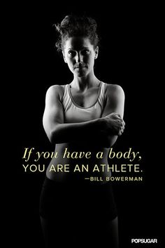 You are an athlete