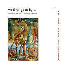 As time goes by, the album as time goes by, cover page of the first CD, produced in 2006.