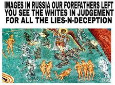 #1 Black Existence in the Bible   Black people once ruled all of Europe. This is a depiction of our ancient artifact still standing in Russia. This image shows white Edomites on the day of judgment. All the countries outside of this place know the truth about who we are. During the renaissance movement they tried to destroy all our ancient artifacts which depict the truth; that's in The Most High, Yahawashi, Angels, Apostles, Prophets.