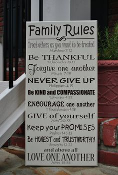 "Family Rules with bible verses 12""x24"" Love sharing all the new stuff here on Pintrest!! Christy Tusing Borgeld"