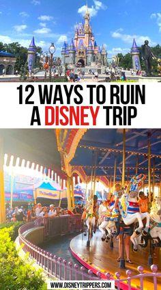 12 Ways to Ruin A Disney Trip   Ways to Ruin A Trip to Disney   disney travel tips   what to avoid at disney   disney vacation planning tips   what to do at disney   what not to do at disney world   what to do at disney world   #disney #disneyworld #disneytip