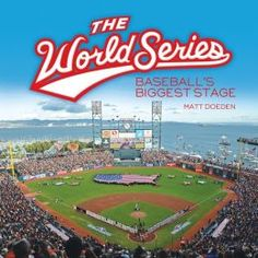 The World Series: Baseball's Biggest Stage   Nonfiction Monday