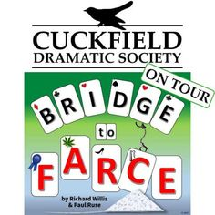 Bridge To Farce T-Shirts! | Cuckfield Dramatic Society  CDS logo copyright 2014, 2017 Cuckfield Dramatic Society Bridge To Farce logo copyright 2017 Richard Willis & Paul Ruse