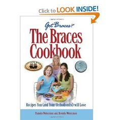 Art Eating With Braces Recipes Cookbooks
