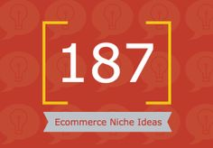 Need a niche? Simply use one of the 187 niches we've put together for you... and never run out of ideas again!