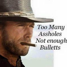 Clint always has the right words for each occasion. Clint Eastwood Quotes, Scott Eastwood, Funny Quotes, Funny Memes, Nice Quotes, Tv Quotes, Awesome Quotes, Adult Humor, How I Feel