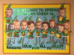 "Elf Christmas bulletin board ""The best way to spread Christmas cheer is singing loud for all to hear!"" ❤️"