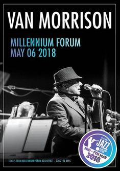 One of music's true legends, Sir Van Morrison, returns to the Millennium Forum on Sunday 6 May as part of The City of Derry Jazz Festival! Find out more at https://whatsonni.com/news/2018/01/van-returns-to-the-forum/?utm_content=buffer3a647&utm_medium=social&utm_source=pinterest.com&utm_campaign=buffer