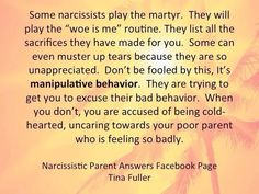 "From Tina Fuller, creator of the Facebook survivor site Narcissistic Parent Answers. Nothing is ever done out of kindness. There is always an expectation that you will do more for them because of what they ""sacrificed"" for you."