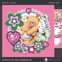 Bear Hugs by Isabel Neves 4 sheets mini kit ~ 7.5 x 7.5 - Bear Hugs Mini Kit Includes: Card Front, Mini Print & Fold Card, Card Inserts, Decoupage, Several Sentiment Tags,  Gift/ Bag Tags, Preview. **Sentiment Tags Read: You're Special, Just Because, Thank You, I Luv U, Be Mine, Hugs, Happy Valentines Day, and Blank