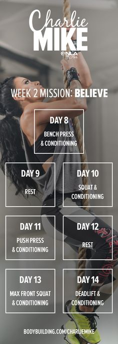 ASHLEY HORNER'S CHARLIE MIKE: 6-WEEK FITNESS PLAN. Your mission this week is to believe in yourself, your abilities, and the efficacy of this program. Get ready to push and pull your way through today's workout!